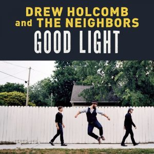 دانلود آهنگ Drew Holcomb & The Neighbors به نام What Would I Do Without You